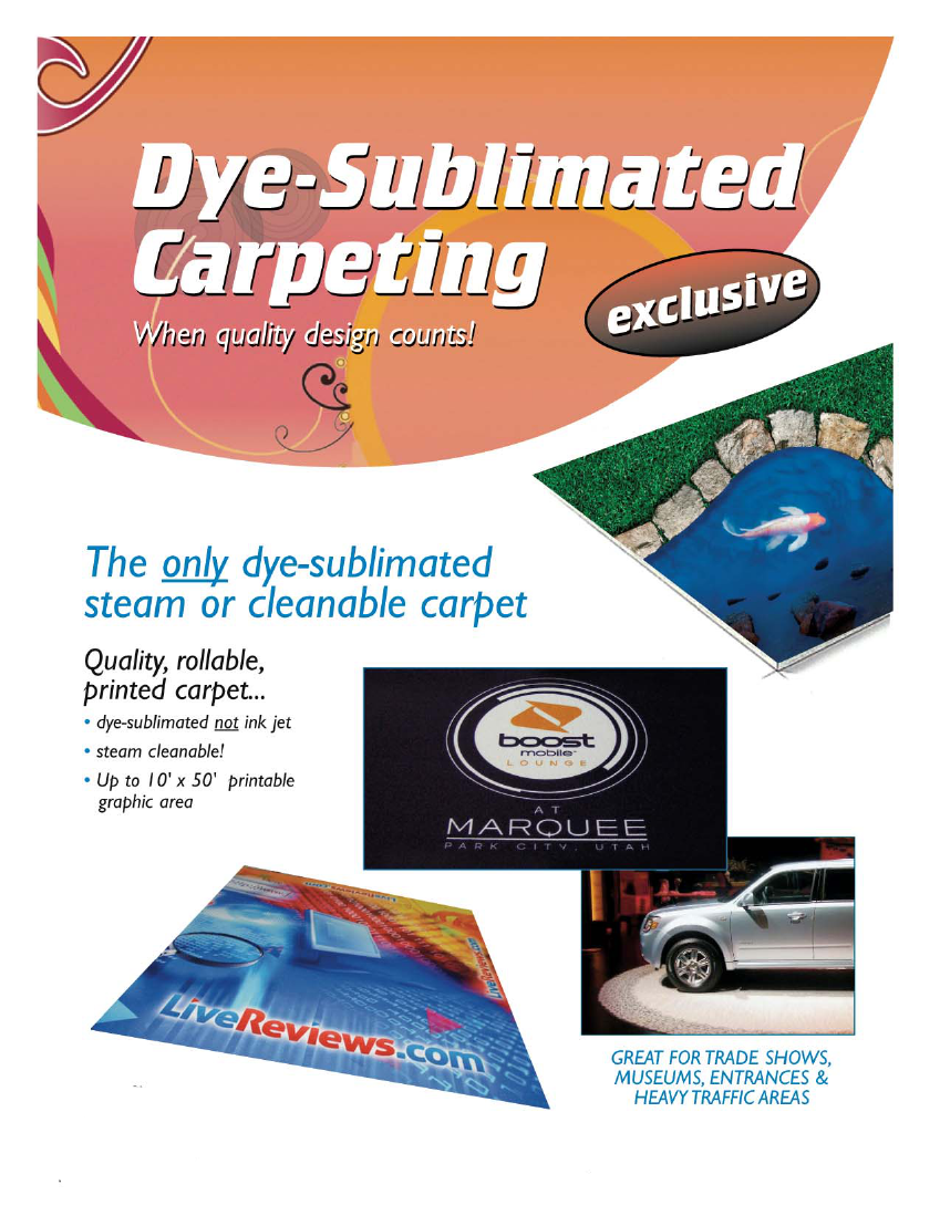 Dye-Sublimated Carpet for Trade Shows: Up to 10' x 50' printable graphic area