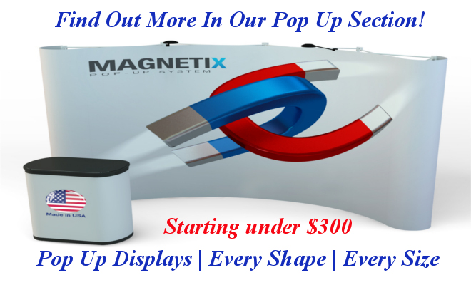 <H2>Wholesale Trade Show Displays | Pop Ups | Hop Ups  | Starting under $300