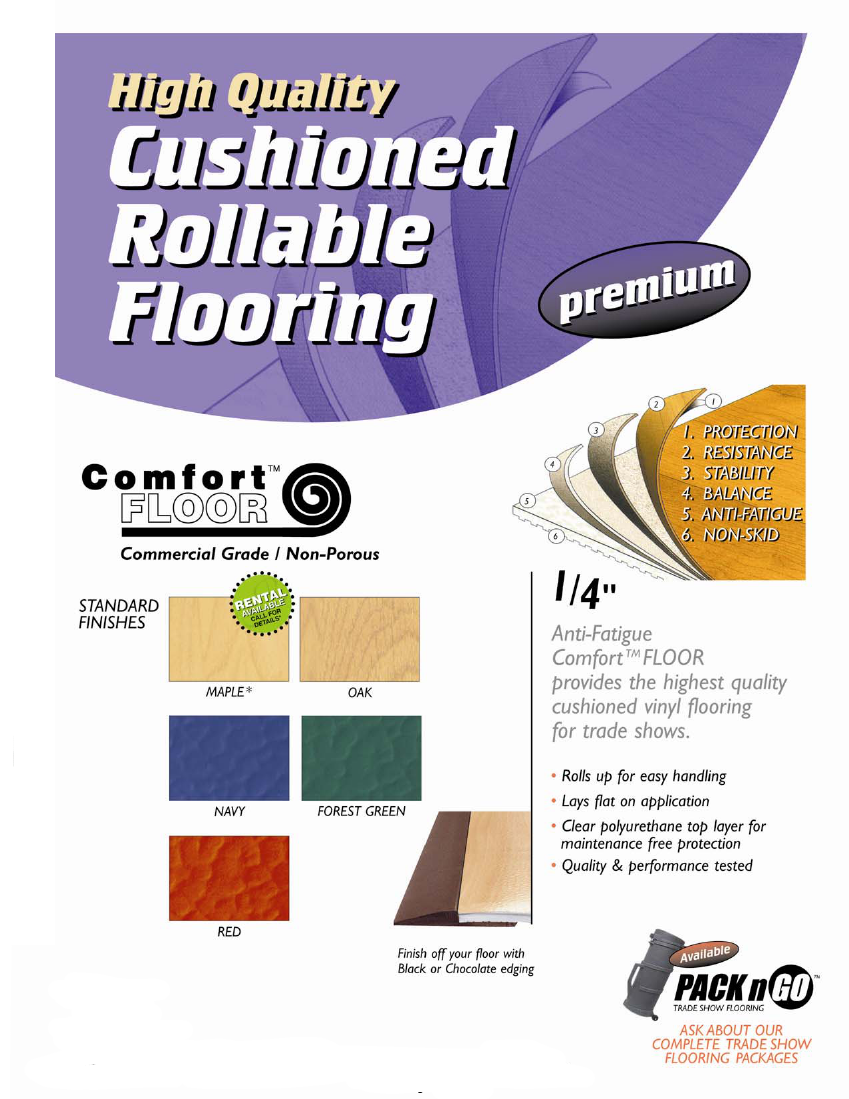 Cushioned Rollable Trade Show Flooring: 1/4 inch  Comfort FLOOR, rolls up for easy Storage, it can lay flat